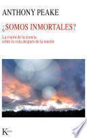 libro Somos Inmortales?