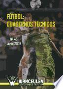 libro Fútbol: Cuaderno Técnico Nº 45