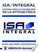 libro Isa/integral. Sistema Para La Valoración De Aptitud De Posibles Talentos Deportivos
