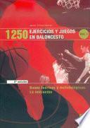 Mil 250 Ejercicios Y Juegos En Baloncesto (3 Vol.)