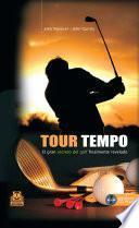 libro Tour Tempo. El Gran Secreto Del Golf Finalmente Revelado (libro+cd)