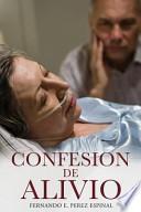 libro Confesion De Alivio