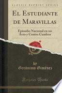 libro El Estudiante De Maravillas