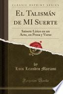 libro El Talismán De Mi Suerte