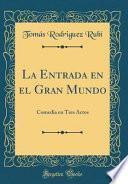 libro La Entrada En El Gran Mundo
