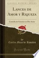 libro Lances De Amor Y Riqueza