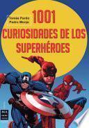 libro 1001 Curiosidades De Los Superhéroes