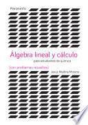 libro Álgebra Y Cálculo Para Estudios De Ciencias (con Problemas Resueltos)