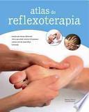 libro Atlas De Reflexoterapia / Reflexology Atlas