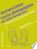 libro Autoestima Y Tacto Pedagógico En Edad Temprana