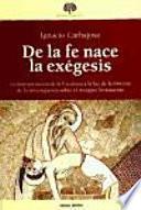 libro De La Fe Nace La Exégesis