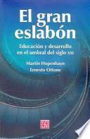 libro El Gran Eslabón. Educación Y Desarrollo En El Umbral Del Siglo Xxi