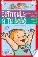 libro Estimula A Tu Bebé