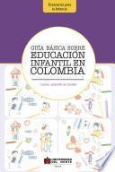 libro Guía Básica Sobre Educación Infantil En Colombia