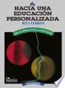 libro Hacia Una EducaciÓn Personalizada