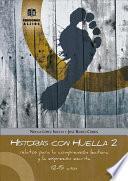 libro Historias Con Huella 2, Relatos Para La Compresión Lectora Y La Expresión Escrita, Eso