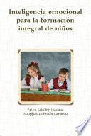 libro Inteligencia Emocional Para La Formación Integral De Niños