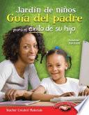 libro Jardin De Ninos Guia Del Padre Para El Exito De Su Hijo (spanish Version)