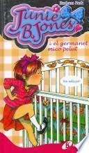 libro Junie B. Jones I El Germanet Mico Pelut / Junie B. Jones And A Little Monkey Business