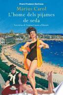 libro L Home Dels Pijames De Seda