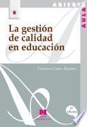 libro La Gestión De Calidad En Educación