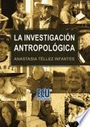 libro La Investigación Antropológica