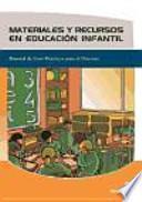 libro Materiales Y Recursos En Educación Infantil