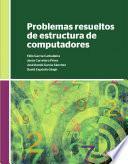 libro Problemas Resueltos De Estructura De Computadores