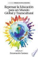 libro Repensar La Educacion Para Un Mundo Global Y Transcultural