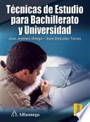 Tecnicas De Estudio Para Bachillerato Y Universidad / Study Techniqes For High School And College