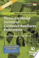 libro Técnico/a Medio Sanitario Cuidados Auxiliares Enfermería. Servicio Riojano De Salud. Temario Y Test Parte General