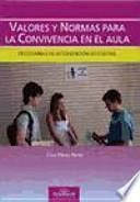 libro Valores Y Normas Para La Convivencia En El Aula : Programas De Intervención Educativa
