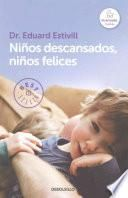 libro Ninos Descansados Ninos Felices / Rested Children, Happy Children