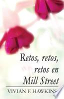 libro Retos, Retos, Retos En Mill Street: (spanish Language Edition)