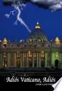libro AdiÓs Vaticano, AdiÓs