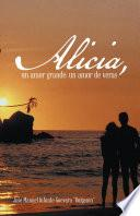 libro Alicia, Un Amor Grande; Un Amor De Veras.
