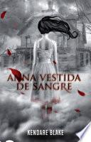libro Anna Vestida De Sangre