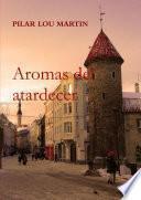 libro Aromas Del Atardecer