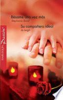 libro Bésame Una Vez Más/su Compañero Ideal