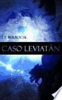 libro Caso Leviatan / Leviathan Case