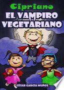 libro Cipriano, El Vampiro Vegetariano
