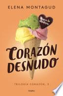 libro Corazón Desnudo (trilogía Corazón 3)