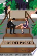 libro Ecos Del Pasado