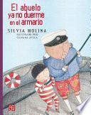 libro El Abuelo Ya No Duerme En El Armario