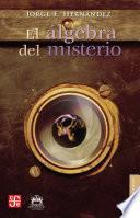 libro El álgebra Del Misterio