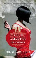 libro El Club De Las Amantes Impacientes