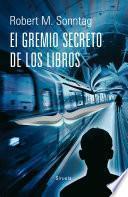 libro El Gremio Secreto De Los Libros