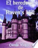 libro El Heredero De Raven S Hill