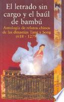 El Letrado Sin Cargo Y El Baúl De Bambú