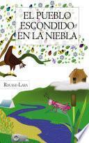 libro El Pueblo Escondido En La Niebla